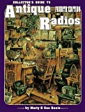 img - for Collector's Guide to Antique Radios: Identification & Values (4th ed) book / textbook / text book