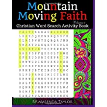 Mountain Moving Faith: Christian Word Search Activity Book Volume 1 (Christian Word Search Puzzles and Games)