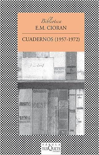 Book Cuadernos (1957-1972) (Biblioteca E.M. Cioran) (Spanish Edition) by E.M. Cioran (2014-02-05)