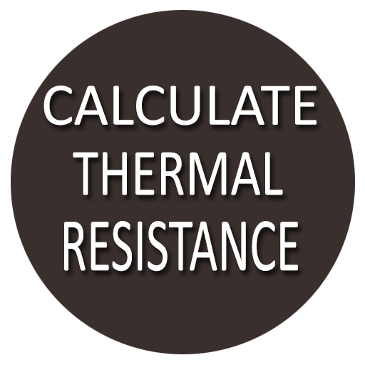 Calculate Thermal Resistance