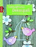 Frühlingsfrischer Dekospaß: Mit Papier und Naturmaterialien (kreativ.kompakt.)