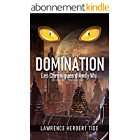 Domination (Les Chroniques d'Andy Wu t. 1)