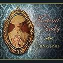 The Portrait of a Lady Hörbuch von Henry James Gesprochen von: Michael Page