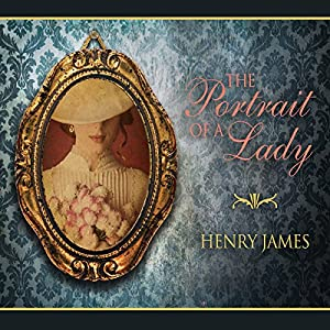The Portrait of a Lady Audiobook