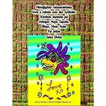 Hiéroglyphes mésoaméricains Livre à colorier avec des symboles D'écriture ancienne par Aztèque, Maya, Zapotec, Olmec, Mixte, Autre Par artiste Grace Divine