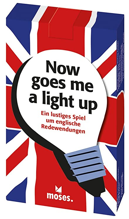 Moses Now Goes Me A Light Up Lustiges Spiel Um Englische Redewendungen