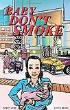 Baby Don't Smoke, Everett Jaime, 1935826204