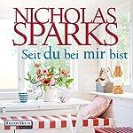 Seit du bei mir bist   Nicholas Sparks