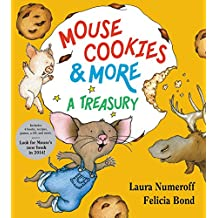 Mouse Cookies & More: A Treasury
