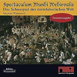 Spectaculum Mundi Medievalis