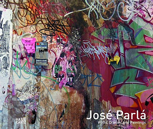 Download José Parlá: Walls, Diaries, and Paintings pdf