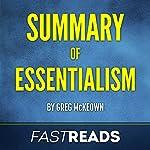 Summary of Essentialism by Greg McKeown |  FastReads