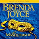 The Masquerade Audiobook by Brenda Joyce Narrated by Christina Thurmond