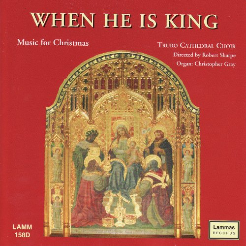 When He is King - Music For Christmas (Choir Christmas Song)