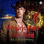 A Prairie Dog's Love Song   Eli Easton