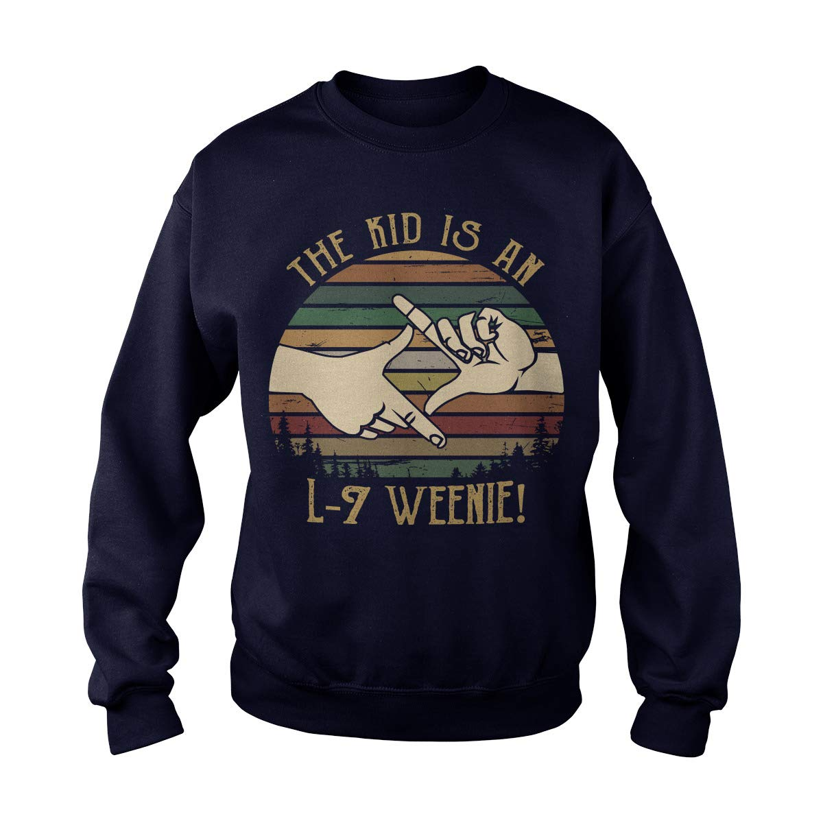The Kid is an L7 Weenie Vintage Adult Crewneck Sweatshirt