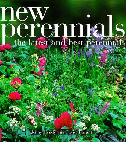 New Perennials: The Latest and Best Perennials