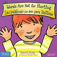 Words Are Not for Hurting / Las Palabras No Son Para Lastimar (Best Behavior)