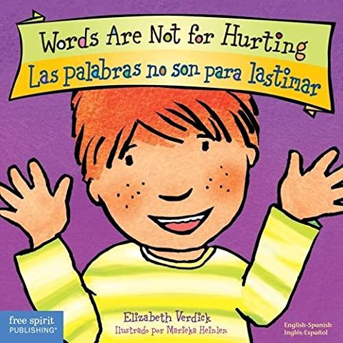Words Are Not for Hurting / Las palabras no son para lastimar (Best Behavior) (English and Spanish (Best Childrens Books In Spanish)