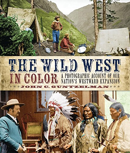 The Wild West in Color: A Photographic Account of our Nation's Westward - Plate Glass Photography