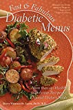 img - for Fast & Fabulous Diabetic Menus: More Than 130 Healthy & Delicious Recipes for Special Dietary Needs book / textbook / text book