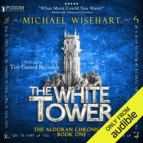The White Tower: The Aldoran Chronicles, Book 1
