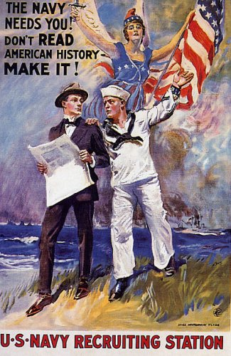 THE NAVY NEEDS YOU DON'T READ AMERICAN HISTORY MAKE IT US NAVY RECRUITING STATION LARGE VINTAGE POSTER - Poster Make Large