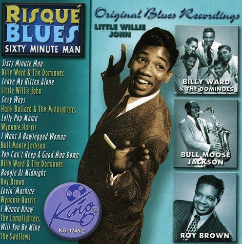 (Risque Blues-Sixty Minute Man /)