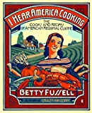 I Hear America Cooking, Betty Fussell, 0140263322