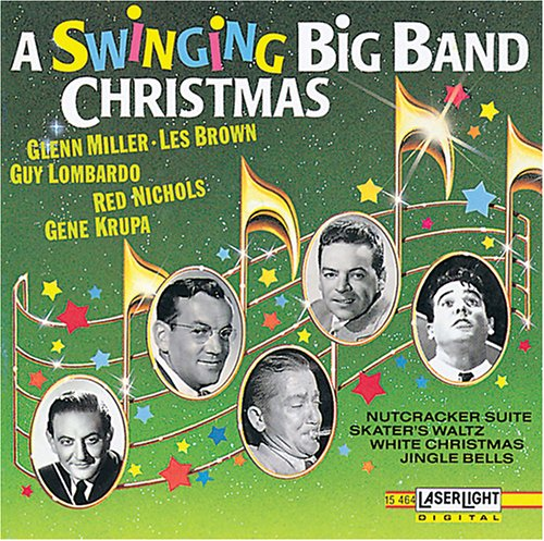 A Swinging Big Band Christmas (Big Miller Band Christmas Glenn)