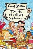 Cuarto curso. Torres de Malory 4 (Spanish Edition)