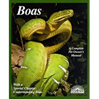 Boas: A Complete Pet Owners Manual