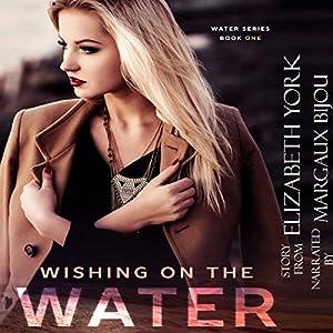 Wishing on the Water Audiobook