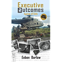 Executive Outcomes: Against all Odds
