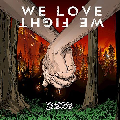 We Love We Fight