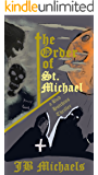 The Order of St. Michael: A Bud Hutchins Thriller