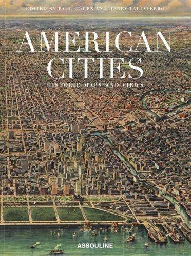 Historic City Maps (American Cities: Historic Maps And Views)