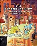 Gay Cinematherapy, Beverly West and Jason Bergund, 0789310546