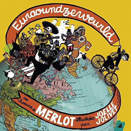 Euraoundzeweurld - Des Chansons Du ()