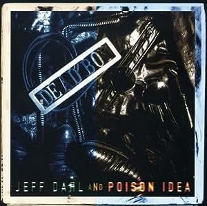 Poison Idea & Jeff Dahl