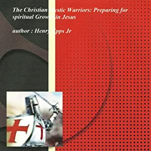 The Christian Mystic Warriors Audiobook
