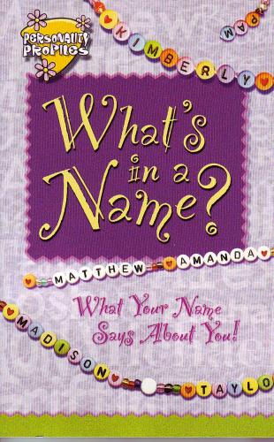 What's in a Name? What Your Name Says About You! pdf