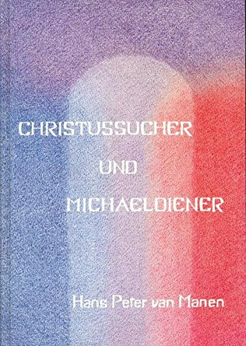 christussucher-und-michaeldiener-die-karmischen-strmungen-der-anthroposophischen-bewegung
