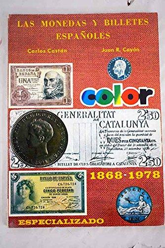 Las Monedas y Billetes Españoles -1780 - 1869 - 1977.: Amazon.es: Castán, Carlos y Cayón, Juan.: Libros