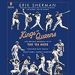 Kings of Queens: Life Beyond Baseball with the '86 Mets | Erik Sherman