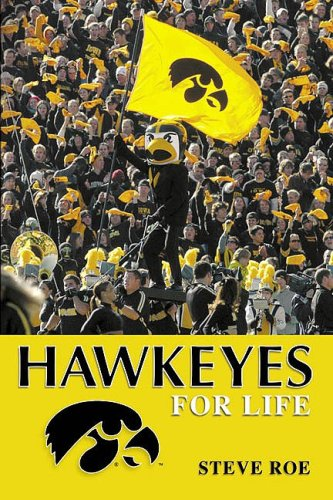 Hawkeyes for Life Steve Roe