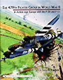 img - for The 479th Fighter Group in World War II in Action Over Europe with the P-38 and P-51 by Terry A Fairfield (2004-09-20) book / textbook / text book
