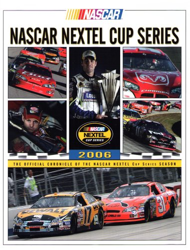 nascar-nextel-cup-series-2006-the-official-chronicle-of-the-nascar-nextel-cup-series-season-nascar-n
