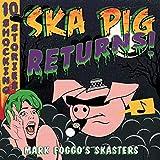 Ska Pig Returns! (Vinyl)