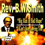 Big Man In Bad Shape/I Can't Stop Loving You
